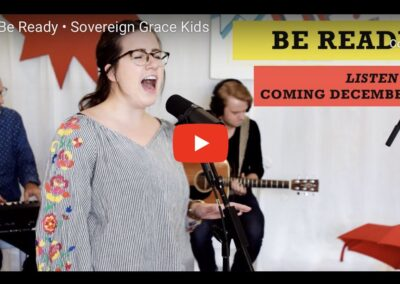 Sovereign Grace Kids Videos