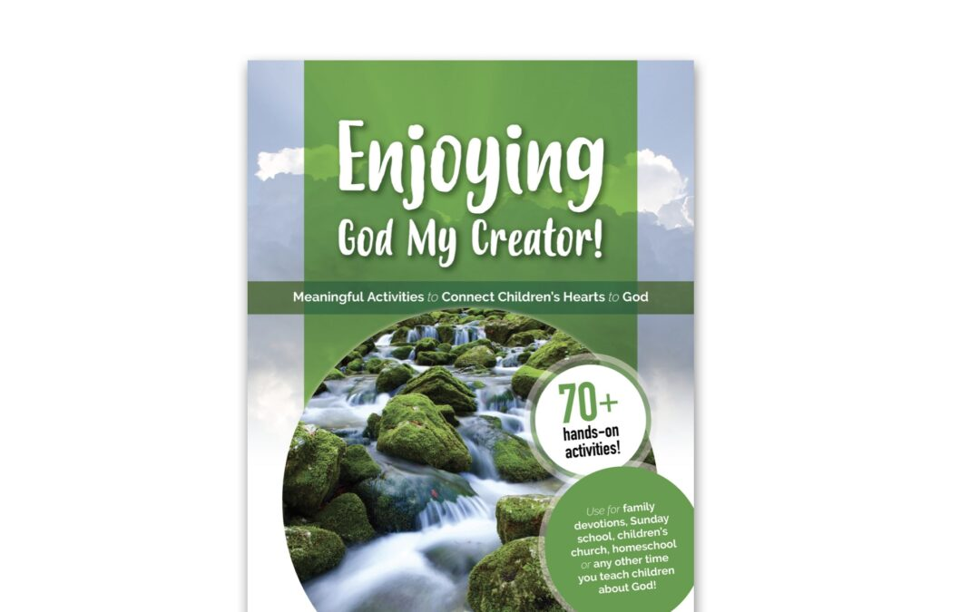 Enjoying God My Creator! (Activity Book)